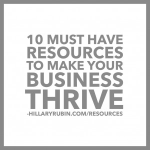 10 Must Have Resources To Make Your Business Thrive (some free & some paid…)