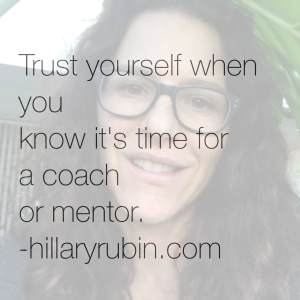 5 Ways to Know if Now is the Right Time to Hire a Coach or Mentor (and what to look for to make sure it's a match)